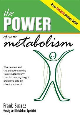 The Power of Your Metabolism By Suarez, Frank